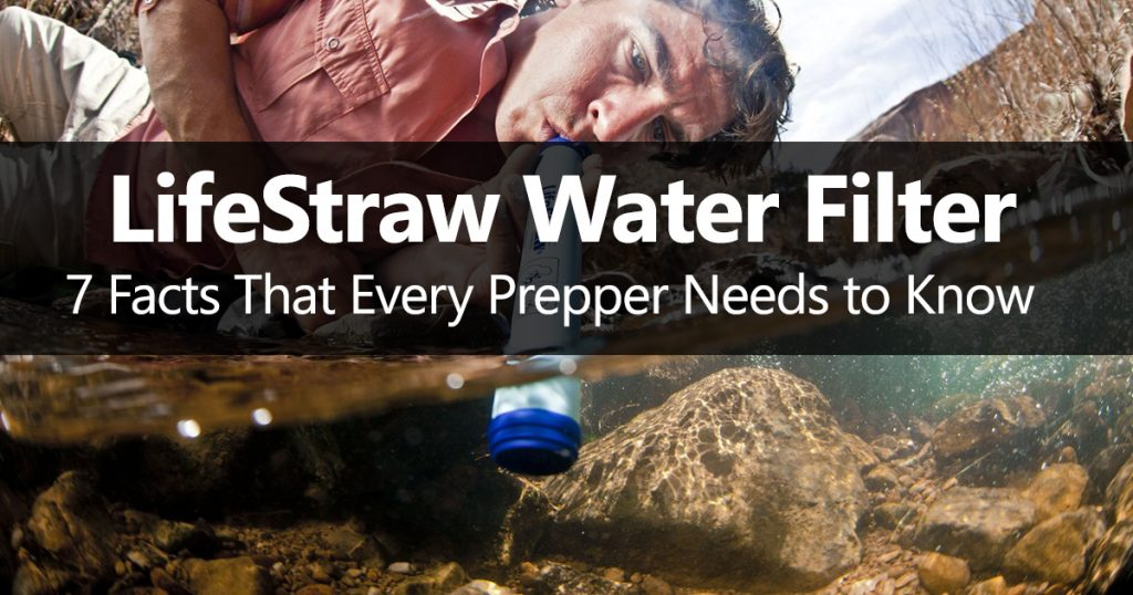 Lifestraw Water Filter Facts Which Every Prepper Needs to Know